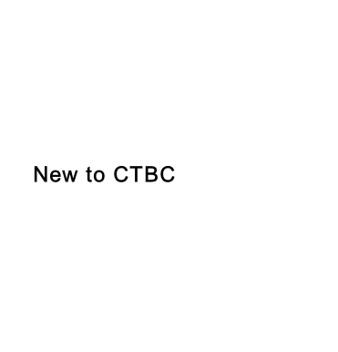 New to CTBC
